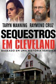 Sequestros Em Cleveland
