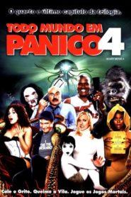 Todo Mundo em Pânico 4